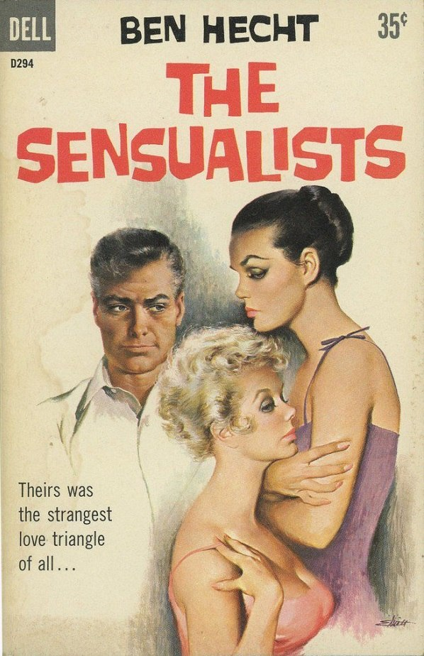 Cover of The Sensualists by Ben Hecht - Illustration by Freeman Elliott - Dell D294 1959