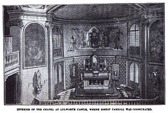 John Carroll (bishop) - Interior of the chapel at Lulworth Castle in Dorset, England where Carroll was consecrated a bishop