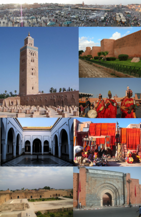 Clockwise, from top: Djamâa el Fna, Saadian wall, Musicians on Djamâa el Fna, Local handicraft, Bab Agnaou, El-Badi Palace, Bahia Palace, Koutoubia Mosque.