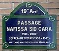 Plaque Passage Nafissa Sid Cara - Paris XIX (FR75) - 2021-04-28 - 1.jpg