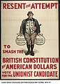 Resent the Attempt to Smash the British Constitution by American Dollars (3269533660).jpg