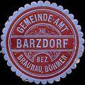 Siegelmarke Gemeinde-Amt Barzdorf - Bez. Braunau-Böhmen W0312995.jpg
