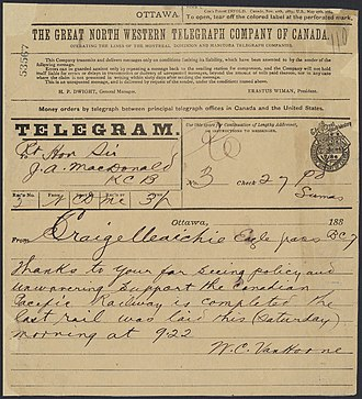 Last Spike (Canadian Pacific Railway) - Telegram to Prime Minister John A. Macdonald announcing the completion of the Canadian Pacific Railway, November 7, 1885.