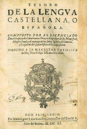 Tesoro de la lengua castellana o española - Cover of the Tesoros editio princeps (1611).