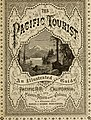 The Pacific tourist - Adams and Bishop's illustrated trans-continental guide of travel, from the Atlantic to the Pacific Ocean - a complete traveler's guide of the Union and Central Pacific railroads (14574757247).jpg