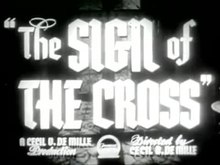File:The Sign of the Cross - 1944 rerelease trailer.webm