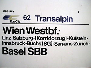 Deutsches Eck (transport link) - Train destination sign of the ÖBB Transalpin EuroCity (1958-2010) from Vienna Westbahnhof to Basel SBB