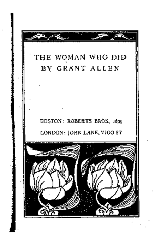 The Woman Who Did - From the original edition illustrated by Aubrey Beardsley