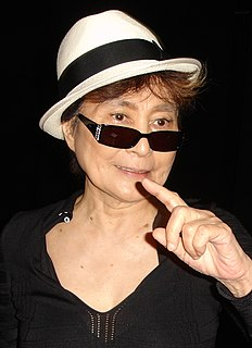 Yoko Ono Japanese multimedia artist, singer, songwriter and peace activist