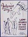 """Judgement Day"". Lawlessness on the home front - NARA - 535064.jpg"