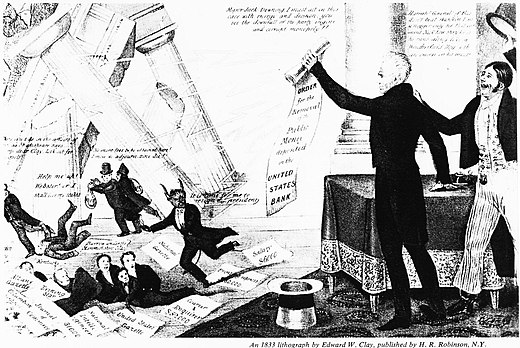 "A Democratic cartoon from 1833 shows Jackson destroying the Bank with his ""Order for the Removal"", to the annoyance of Bank President Nicholas Biddle, shown as the Devil himself. Numerous politicians and editors who were given favorable loans from the Bank run for cover as the financial temple crashes down. A famous fictional character, Major Jack Downing (right), cheers: ""Hurrah! Gineral!"" 1832bank1.jpg"