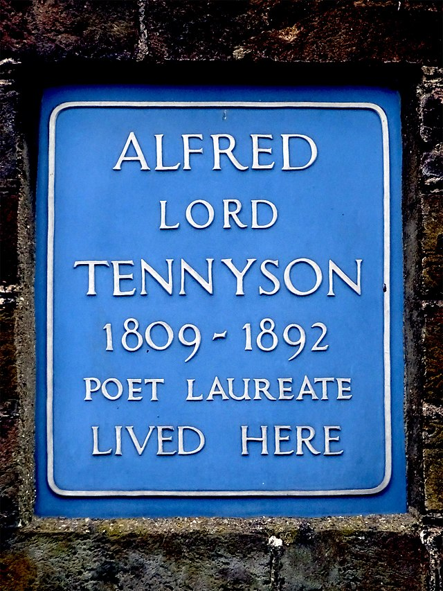 Alfred Tennyson blue plaque - Alfred Lord Tennyson 1908-1892 Poet Laureate lived here