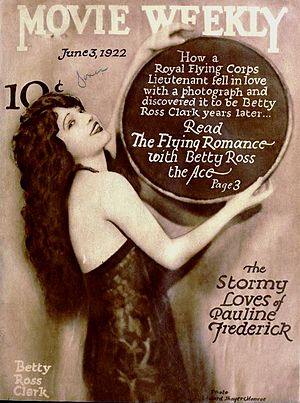 "Betty Ross Clarke -  Cover of Movie Weekly featuring Betty Ross Clarke (misspelled as ""Clark"")."