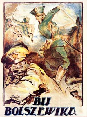 "Polish–Soviet War - Polish propaganda poster showing Polish cavalry and an ape-like Bolshevik soldier, with the caption: ""Smash the Bolshevik"""