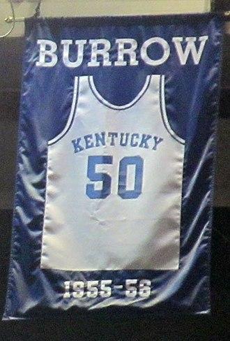 Bob Burrow - A jersey honoring Burrow hangs in Rupp Arena.