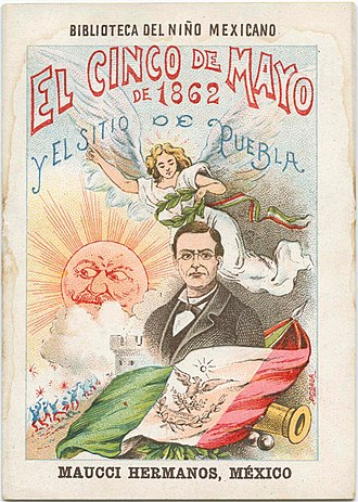 "Cinco de Mayo - ""May 5, 1862 and the siege of Puebla"", a 1901 image from the Biblioteca del Niño Mexicano, a series of booklets for children detailing the history of Mexico"
