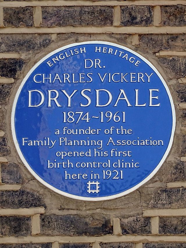 Charles Vickery Drysdale blue plaque - Dr Charles Vickery Drysdale 1874-1961 a founder of the Family Planning Association opened his first birth control clinic here in 1921