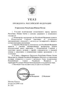 Il decreto presidenziale che riconosce l'indipendenza dell'Ossezia del Sud, siglato da Medvedev il 26 agosto 2008