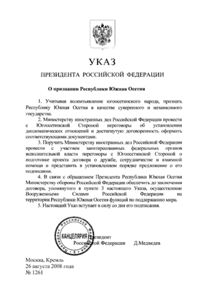 International recognition of Abkhazia and South Ossetia - Russian Presidential Decree No. 1261 recognising South Ossetian independence.