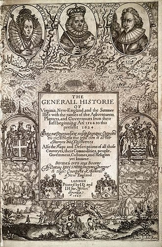 "History of Virginia - ""The Generall Historie of Virginia, New-England, and the Summer Isles"", 1624, by Capt. John Smith, one of the first histories of Virginia."