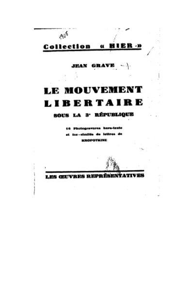 File:Grave - Le Mouvement libertaire sous la 3e République.djvu