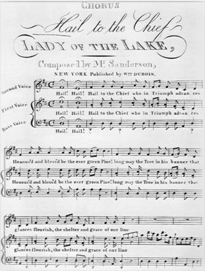 "Hail to the Chief - Sheet music for the song whose tune became the presidential fanfare, with the melody, on the middle staff, carried by ""First Voice"""