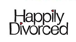 Happily Divorced.jpg