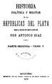 Historia política y militar de las Repúblicas del Plata - Antonio Diaz (parte segunda tomos 5 y 6).pdf