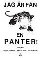 Jag är fan en Panter affisch 01 A4.jpg