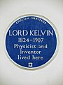 LORD KELVIN 1824-1907 Physicist and Inventor lived here.jpg