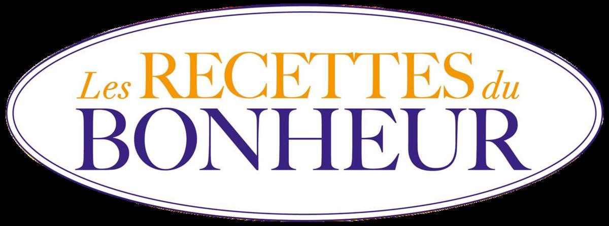 Les recettes du bonheur wikip dia - Livre de cuisine traditionnelle francaise ...