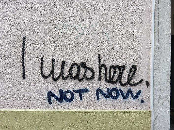 Lyon 3e - Graffiti I was here not now (fév 2019).jpg