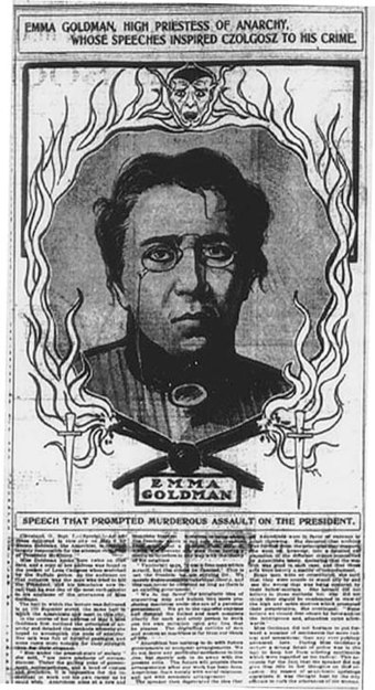 Propaganda published in the Chicago Daily Tribune, September 8, 1901, blaming Emma Goldman for inspiring Leon Czolgosz to assassinate President William McKinley. Newspaper article blaming Emma Goldman for inspiring Czolgosz to assassinate McKinley.jpg