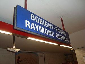 Bobigny – Pantin – Raymond Queneau (Paris Métro) - Image: Pantin Queneau panneaucentral