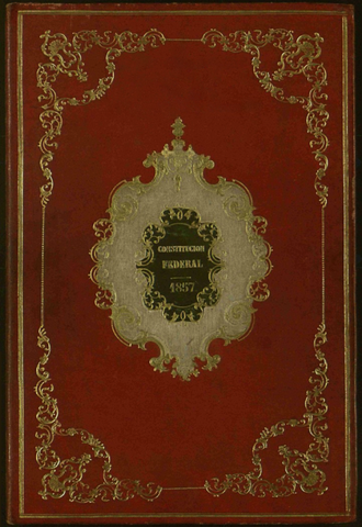 Federal Constitution of the United Mexican States of 1857 - Original front of the 1857 Constitution