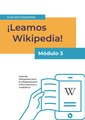 Reading Wikipedia in the Classroom - Teacher's Guide Module 3 (Spanish).pdf