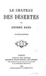 George Sand: Le Château des désertes - Les Mississipiens