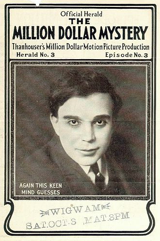 James Cruze - Cruze in The Million Dollar Mystery (1914)