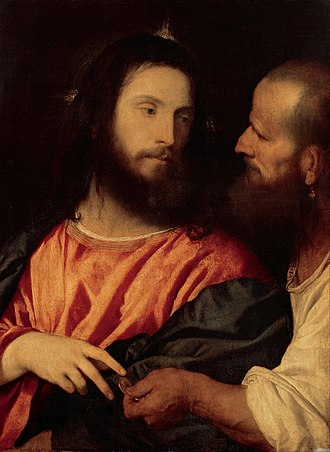 Render unto Caesar - The Tribute Money by Titian depicts Jesus being shown the tribute penny.