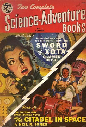 "James Blish - Blish's The Warriors of Day was originally published in Two Complete Science-Adventure Books in 1951 as ""Sword of Xota"""