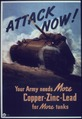 """""""Attack now - Your army needs more copper - Zinc - Lead for more tanks"""" - NARA - 513889.tif"""