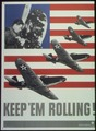 """""""Keep'em Rolling - Planes"""" - NARA - 513658.tif"""