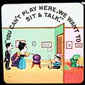 """""""You can't play here, we want to sit and talk."""" (7447478782).jpg"""