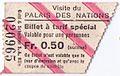 1967-BilletTarifSpécial-VisitePalaisDesNations-1p.jpg