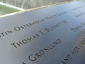 Tom Burnett - Burnett's name is located on Panel S-68 of the National September 11 Memorial's South Pool, along with those of other passengers of Flight 93.