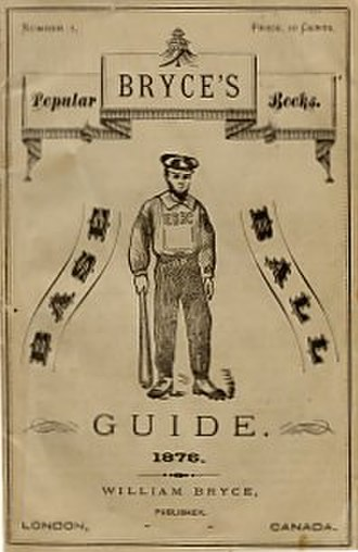 Labatt Park - Front cover to Bryce's Base Ball Guide 1876, published in London, Ont.