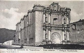Church and Convent of las Capuchinas - Image: Capuchinasantigua
