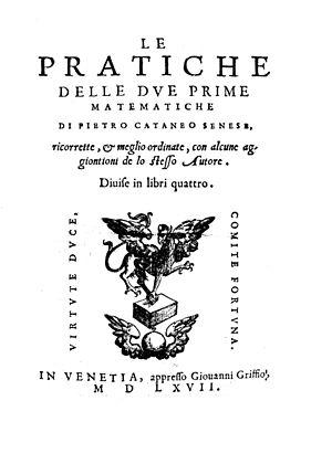 Pietro di Giacomo Cataneo - Pratiche delle due prime matematiche, 1567