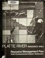 Draft resource management plan-environmental impact statement for the Platte River Resource Area, Casper, Wyoming (IA draftresourceman55592unit).pdf