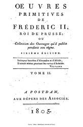 Frédéric II de Prusse: Œuvres primitives ou collection des ouvrages qu'il publia durant son règne: Histoire de la Maison de Brandebourg
